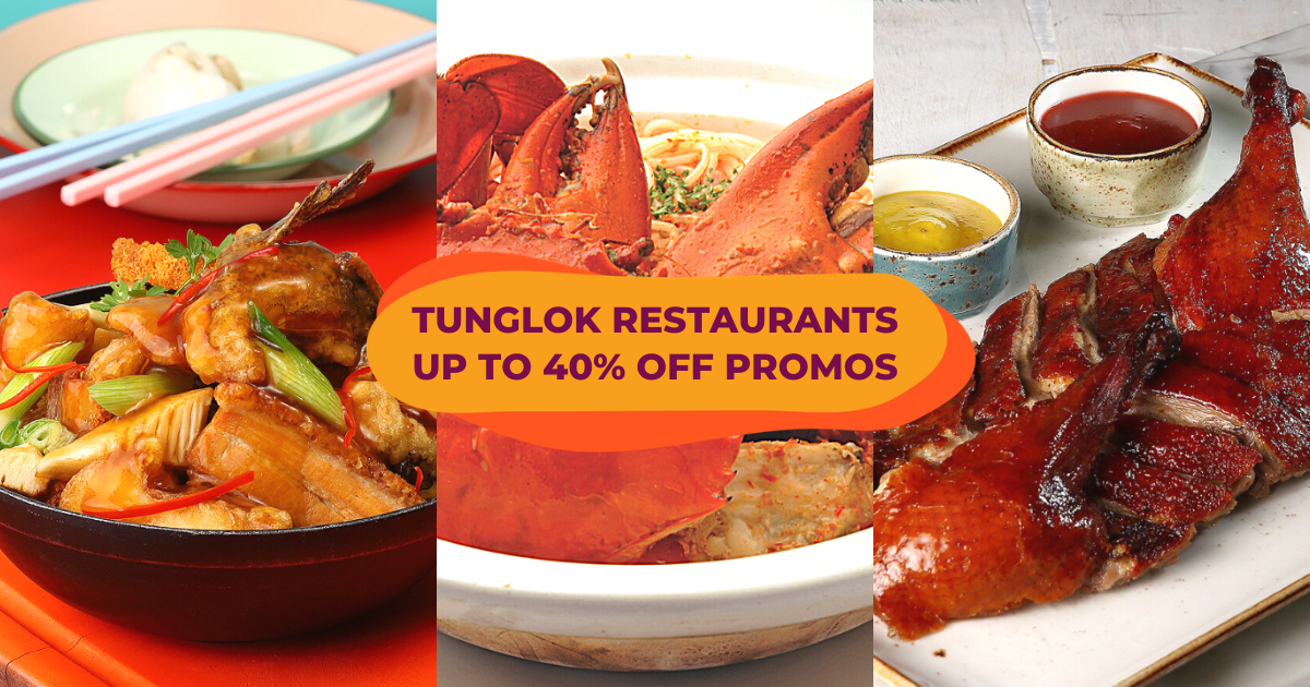 TungLok Promotions, Save Up To 40% At Some Of Singapore's Best Chinese Restaurants