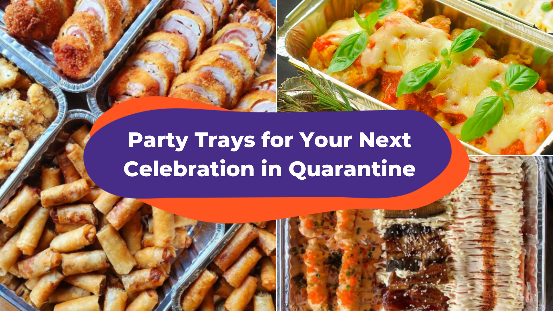 20 Party Trays You Can Order For Delivery On Klook For Any Celebration In Quarantine Klook Travel Blog