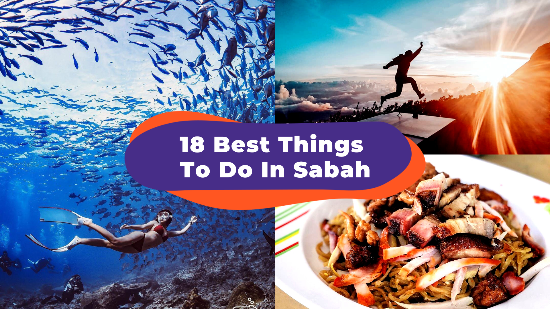 18 Best Things To Do In Sabah: Befriend Orphaned Orangutans, Try Tuaran Mee, And Catch Beautiful Sunsets!