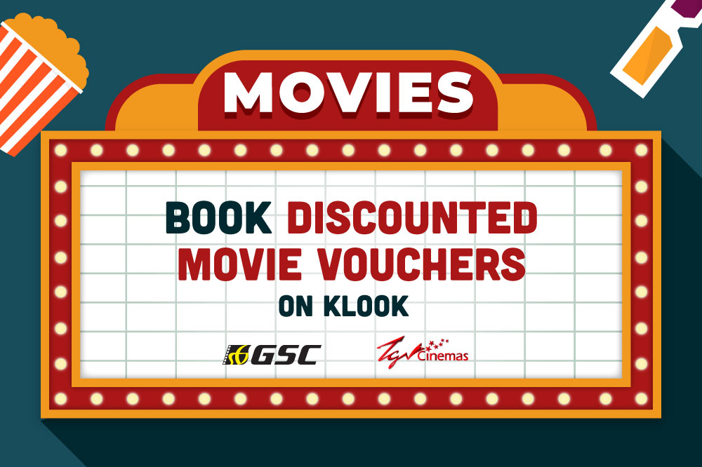 【KLOOK电影】现在可以从Klook购买GSC和TGV电影票啦!