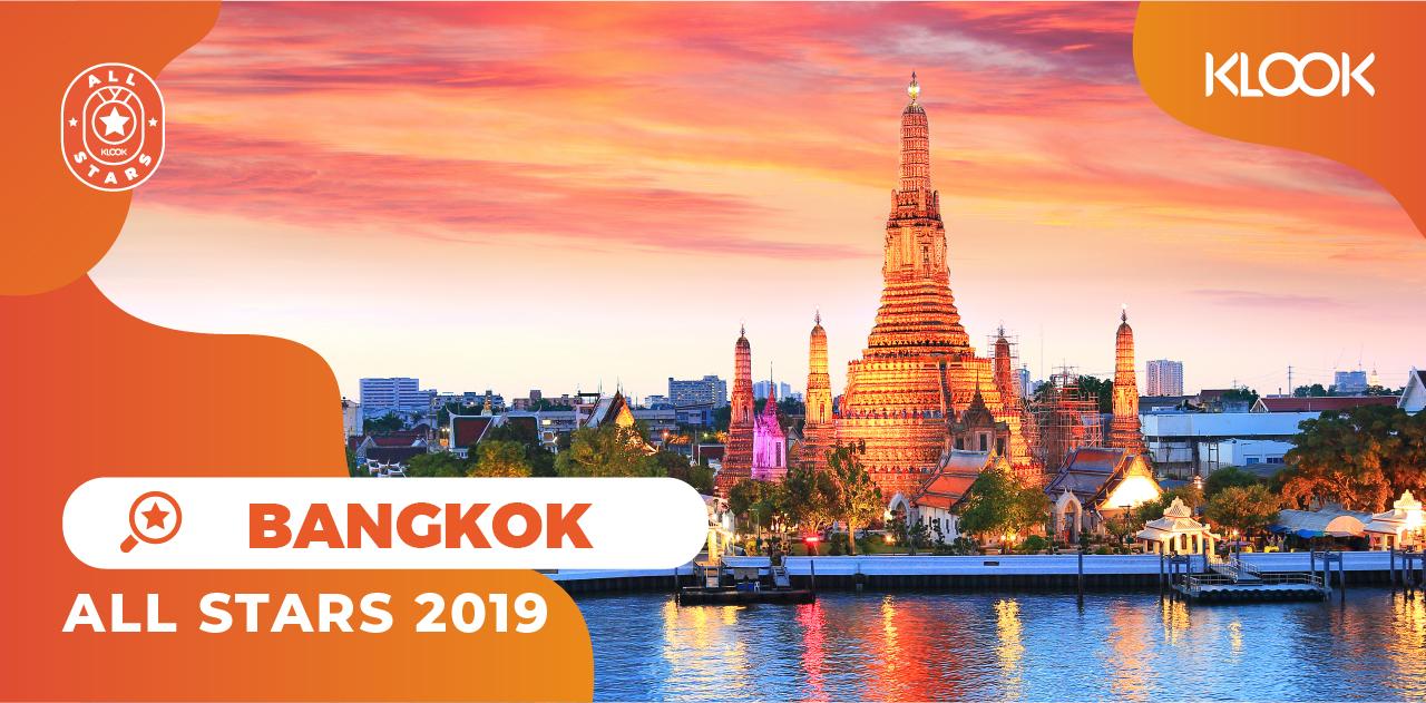 Tổng Hợp Hoạt Động Du Lịch Được Yêu Thích Nhất Trên Klook Trong Năm 2019 all stars bangkok2
