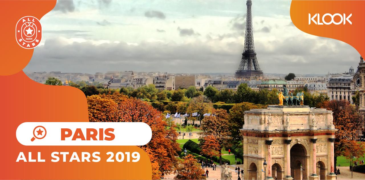 Tổng Hợp Hoạt Động Du Lịch Được Yêu Thích Nhất Trên Klook Trong Năm 2019 all stars paris
