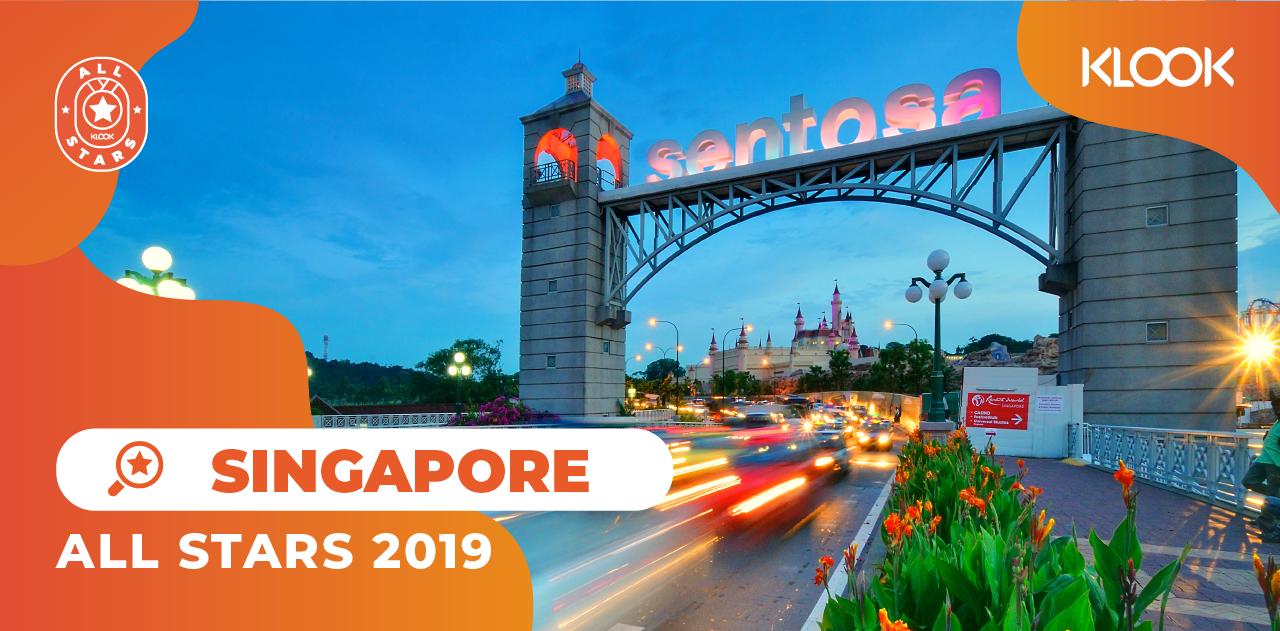 Tổng Hợp Hoạt Động Du Lịch Được Yêu Thích Nhất Trên Klook Trong Năm 2019 all stars singapore