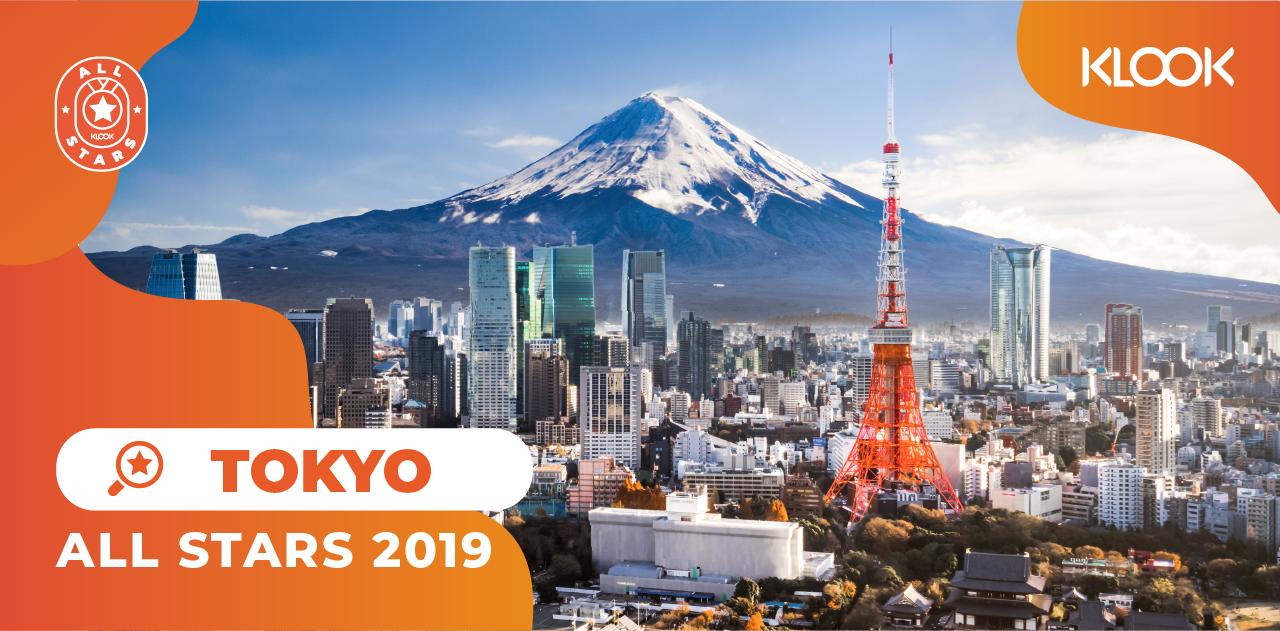 Tổng Hợp Hoạt Động Du Lịch Được Yêu Thích Nhất Trên Klook Trong Năm 2019 all stars tokyo