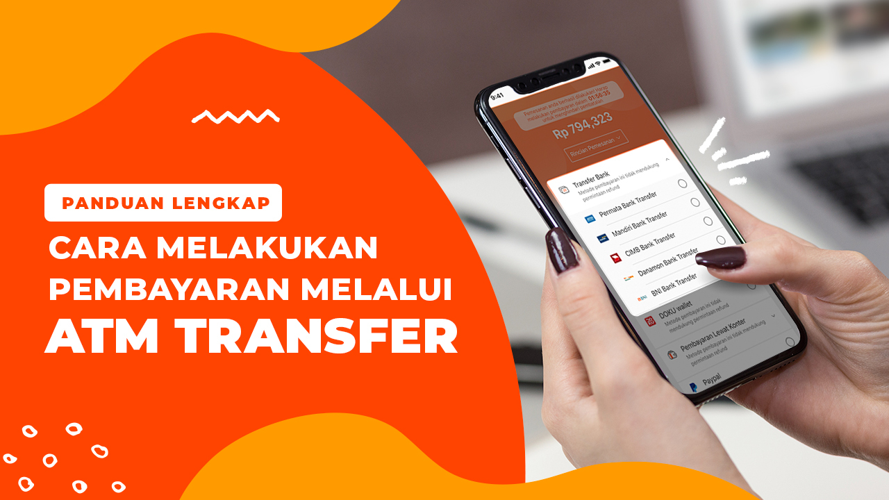 Tutorial Cara Melakukan Pembayaran di Klook dengan ATM Transfer
