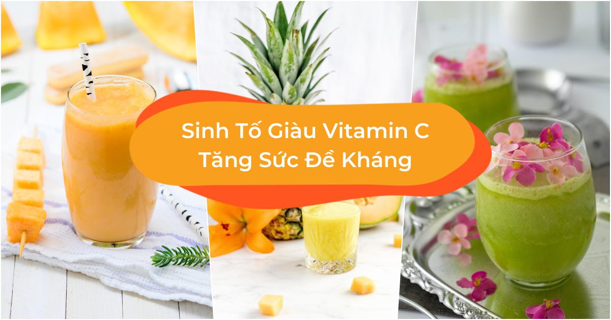 Cách Làm Sinh Tố Bổ Sung Vitamin C Tăng Cường Sức Đề Kháng