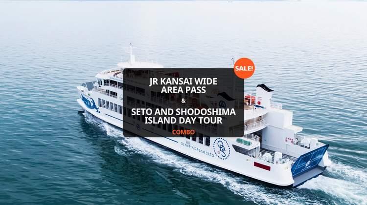 JR Pass 關西廣域鐵路周遊券&瀨戶&小豆島一日遊套票