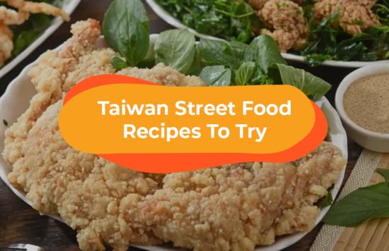 taiwan street food recipes