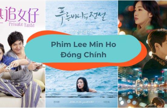 phim-lee-min-ho-dong