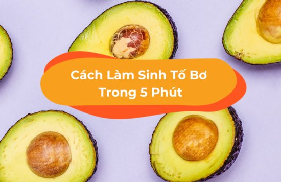 cach-lam-sinh-to-bo-ngon