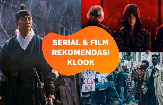 Rekomendasi Serial dan Film Terbaik versi Klook