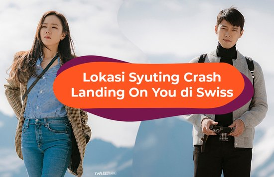 Blog Cover ID - Lokasi Syuting Crash Landing On You di Swiss
