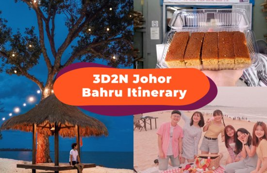 Blogheader - 3D2N Johor Bahru Itinerary Guide