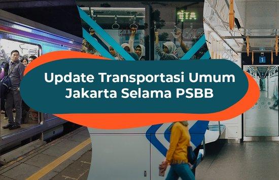 Transportasi Umum Jakarta Selama PSBB Jakarta