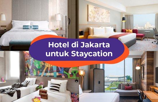 BLOG COVER ID - Hotel di Jakarta untuk Staycation