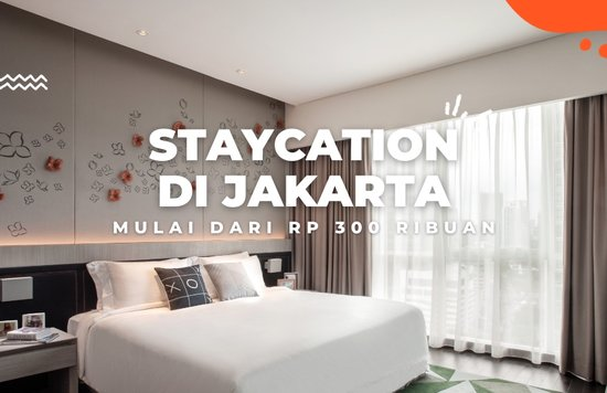 Staycation Jakarta - Blog Cover ID