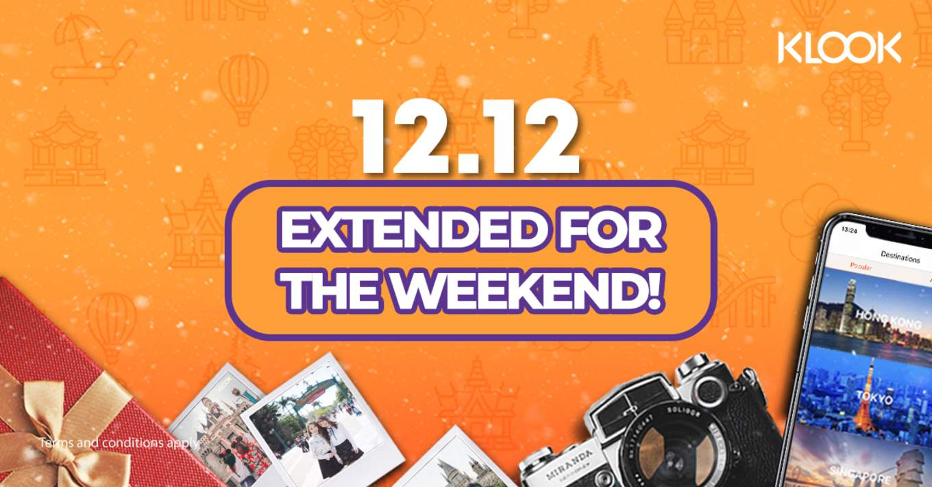 The Klook 12 12 Sale Has Been Extended So Hurry And Grab Your Last Minute Deals Klook Travel Blog