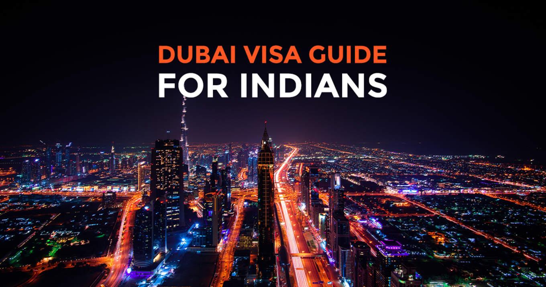 Dubai Visa guide