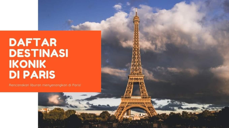 Perancis Blog Cover Daftar Hal hal Ikonik di Paris