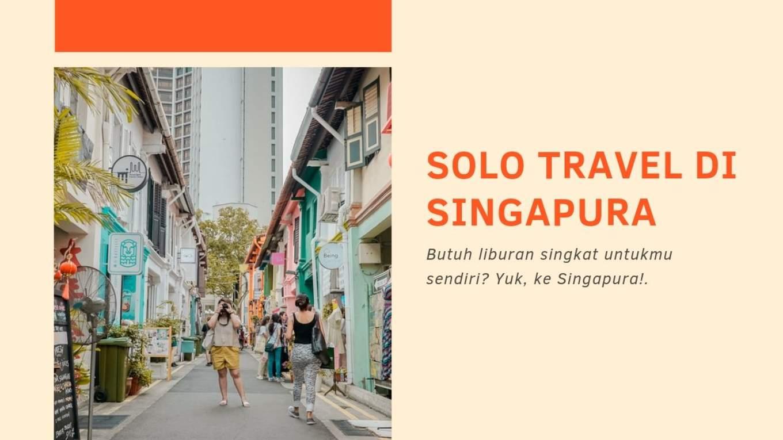 solo travel singapore blog cover