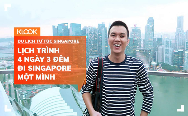 lich trinh du lich tu tuc singapore mot minh dip le 30 4 tu travel blogger bill balo 230418 COVER