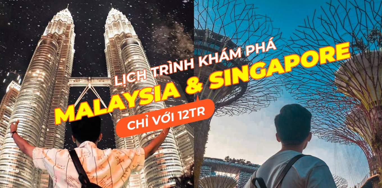 kinh nghiem 6n5d kham pha singapore va malaysia chi voi 12tr cover