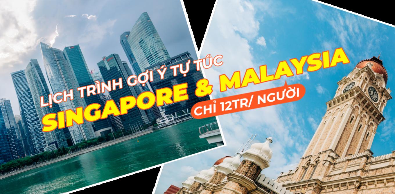 lich trinh 7n6d tron ven kham pha singapore va malaysia cover