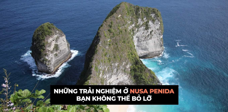 nhung trai nghiem khong the bo lo o dao nusa penida bali cover