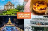 How To Fall In Love With Macau In 24 Hours