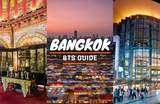 Bangkok's Top Attractions & Food Picks Sorted by BTS Station