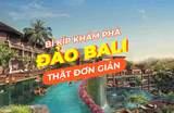 Hướng dẫn chi tiết khám phá thiên đường Bali