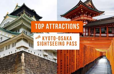 Explore Kyoto And Osaka's Top Attractions From $9 A Day With The Kyoto-Osaka Sightseeing Pass