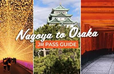 7 Nagoya To Osaka Itinerary Ideas Including Shirakawa-go