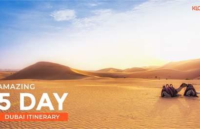 Plan a Amazing 5 Day Dubai Itinerary