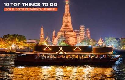 10 Top Things to Do for the Best of Bangkok at Night