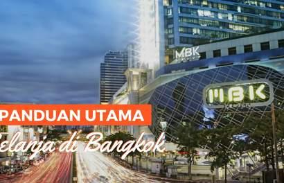 Panduan Utama Belanja di Bangkok