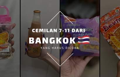 10 Jajanan 7-11 Bangkok Yang Bisa Jadi Oleh-Oleh dari Thailand!