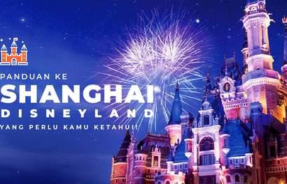 Panduan Lengkap Shanghai Disneyland yang Kamu Butuhkan!