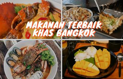 Makanan Terbaik Khas Bangkok yang Wajib Dicoba