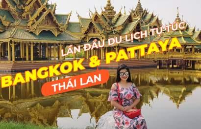 Lần Đầu Du Lịch Tự Túc: Mình chọn Thái Lan!
