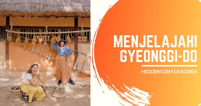 Gyeonggi Do Hidden Gem Di Korea Selatan Hanya 1 Jam Dari Seoul Klook Blog
