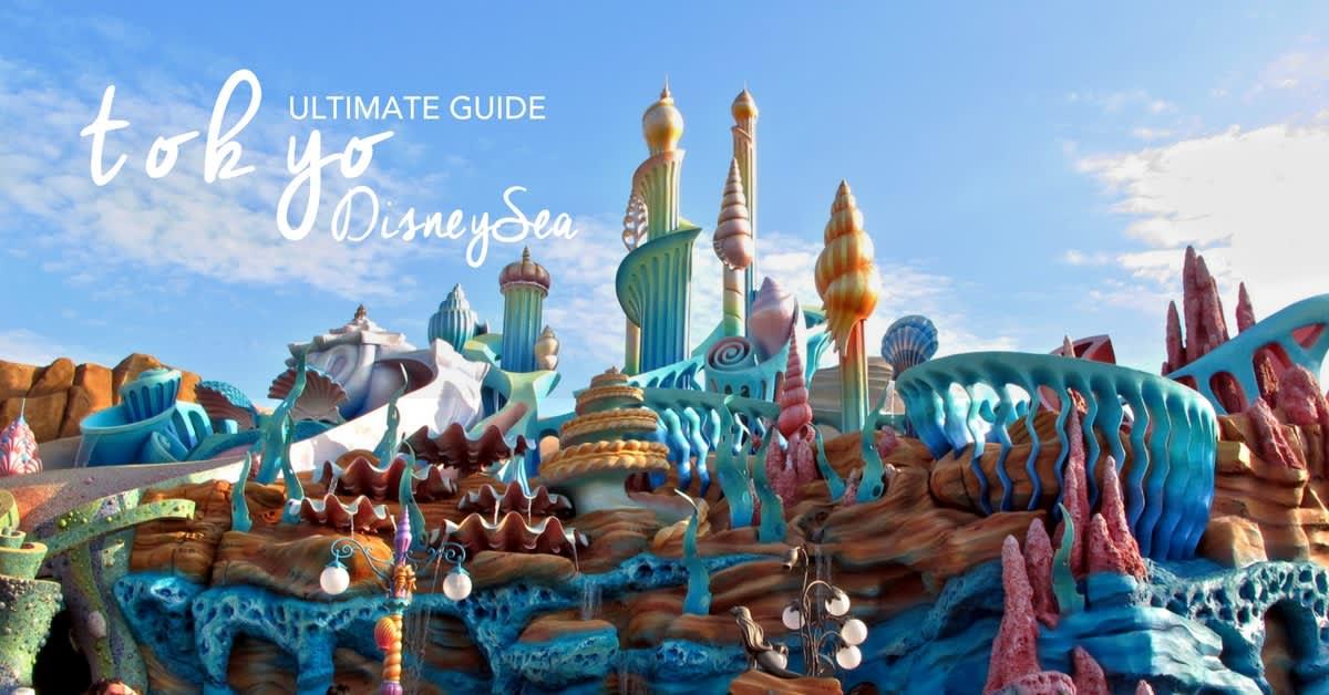 The Klook Guide To Tokyo DisneySea 2019