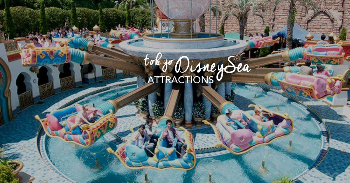 the magic of Tokyo DisneySea Attractions!