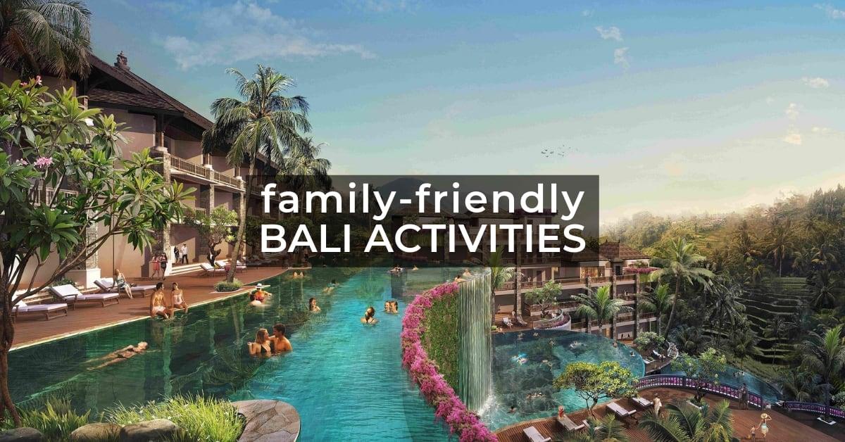 Bali Family Friendly 1