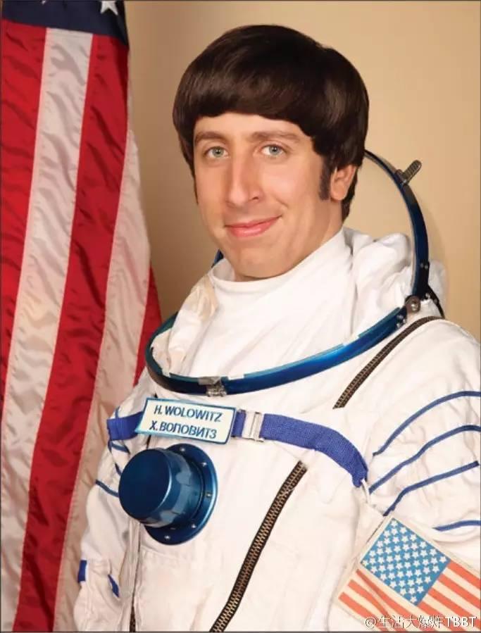 《 宅 男 行 不 行 》 中 的 宇 航 員 Howard Wolowitz。