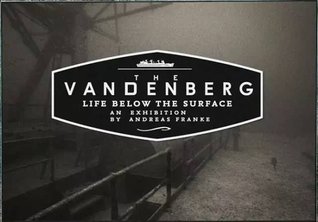 藝 術 展 覽 The Vandenberg:Life Below The surface