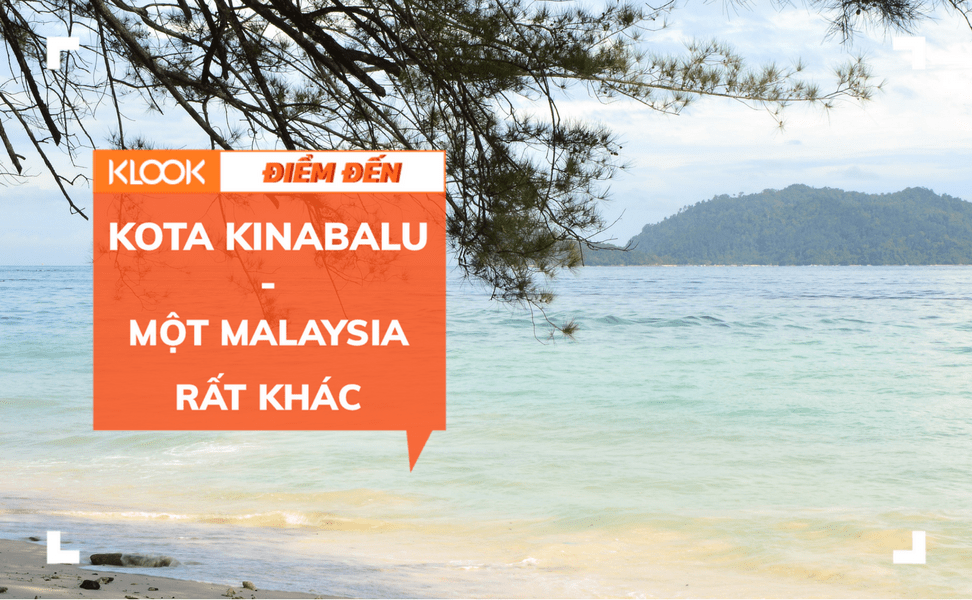 KOTA KINABALU – Một Malaysia rất khác 1