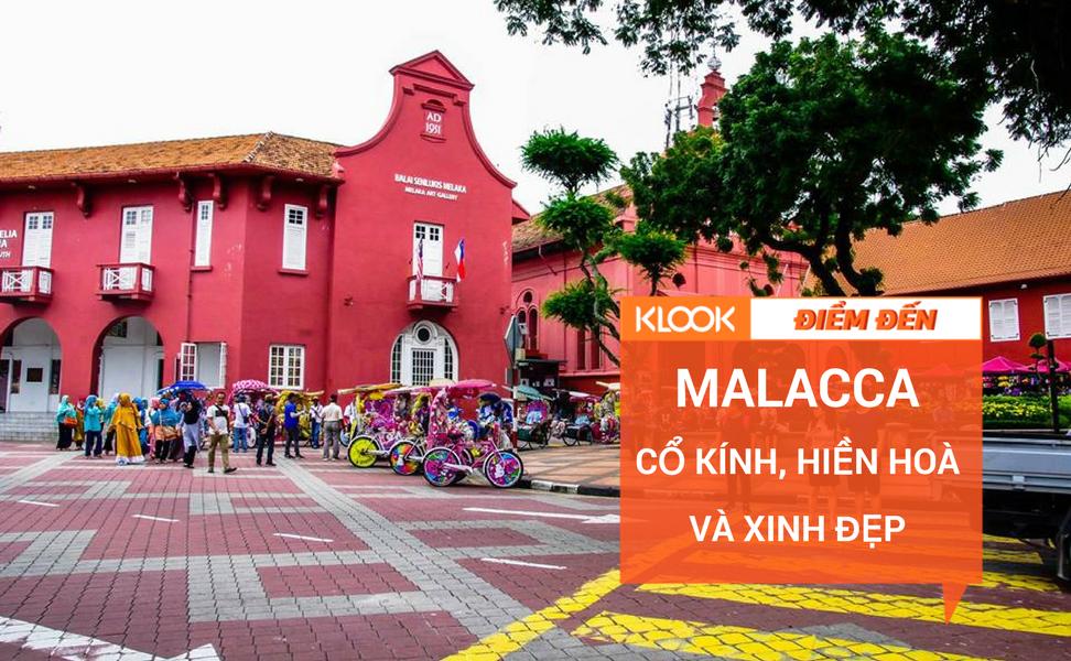 Dạo chơi ở thành phố cổ Malacca 1