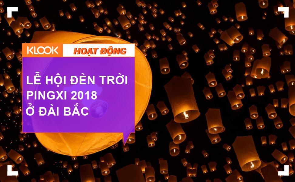 Lễ hội đèn trời Pingxi 2018 ở Đài Bắc – Nơi biến mọi giấc mơ Disney thành hiện thực 1