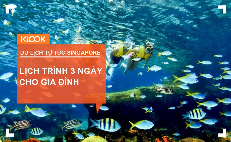 Du lịch Singapore: Lịch trình 3 ngày dành cho gia đình 1